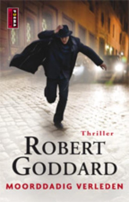 Moorddadig Verleden - Robert Goddard pdf epub