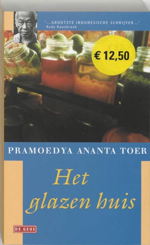 Het glazen huis 4 - Pramoedya Ananta Toer |