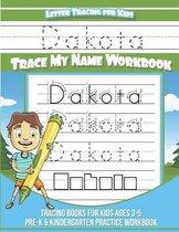 Dakota Letter Tracing for Kids Trace My Name Workbook