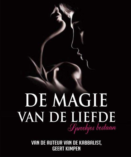 De magie van de liefde - Geert Kimpen  