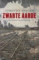 Boek cover Zwarte aarde. Geschiedenis van de Holocaust van Timothy Snyder