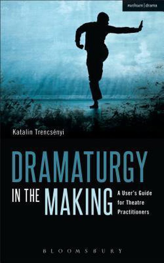 Dramaturgy in the Making