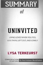 Summary of Uninvited by Lysa TerKeurst