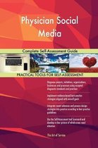 Physician Social Media Complete Self-Assessment Guide