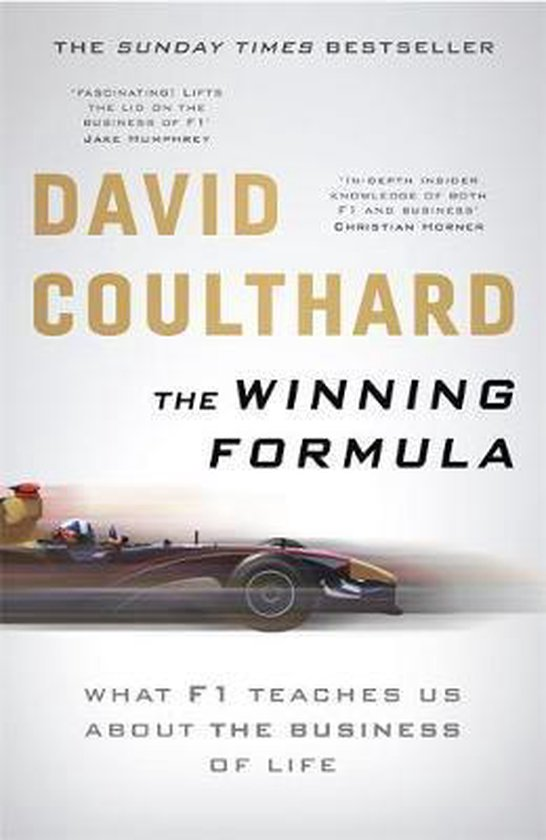 The Winning Formula : Leadership, Strategy and Motivation The F1 Way