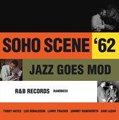 Soho Scene '62 (Jazz Goes Mod)