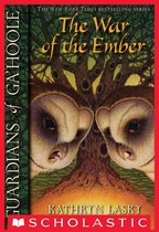 Guardians of Ga'Hoole #15: War of the Ember