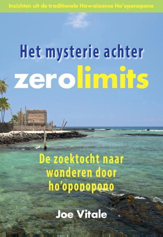 Het mysterie achter Zero Limits - Joe Vitale | Fthsonline.com