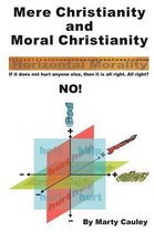 Mere Christianity and Moral Christianity