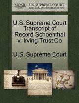 U.S. Supreme Court Transcript of Record Schoenthal V. Irving Trust Co