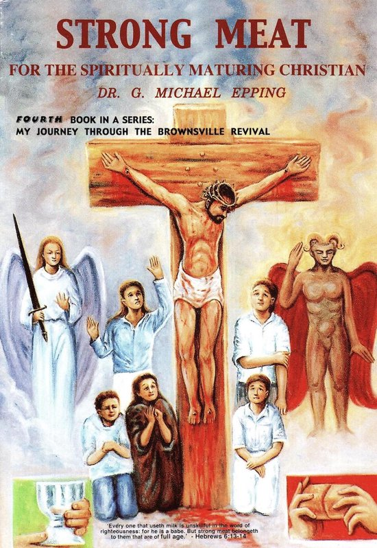 Strong Meat For The Spiritually Maturing Christian