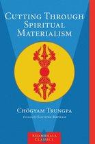 Cutting Through Spiritual Materialism