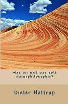 Was Ist Und Was Soll Naturphilosophie?