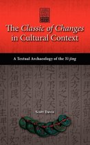 The Classic of Changes in Cultural Context
