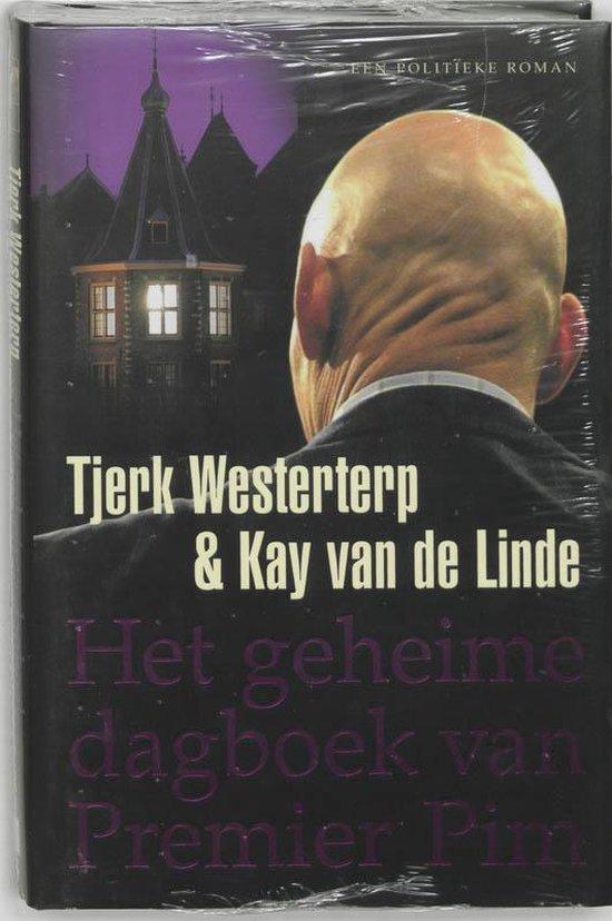 Geheime Dagboek Van Premier Pim