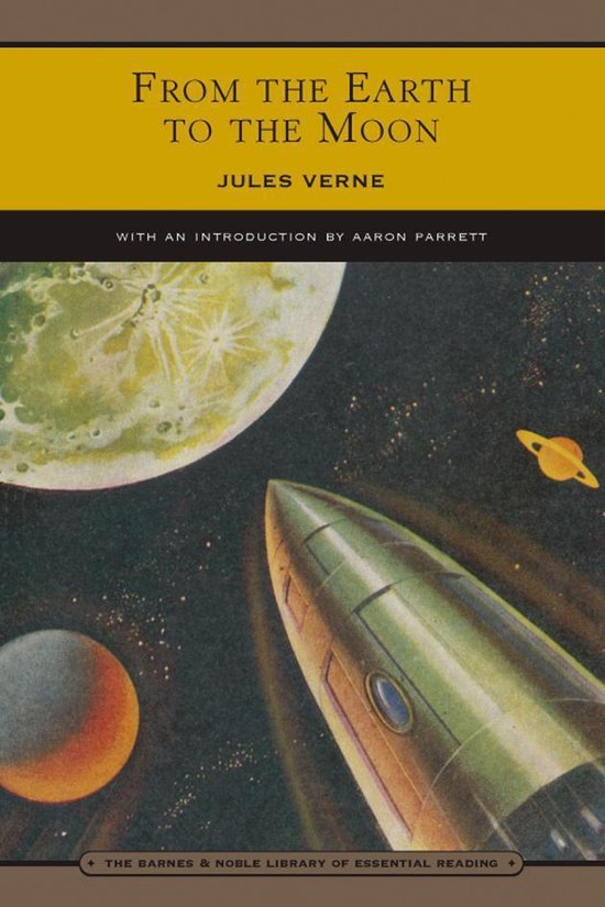From the Earth to the Moon (Barnes & Noble Library of Essential Reading)