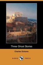 Three Ghost Stories (Dodo Press)
