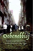 Ochenebbisj. Verhalen en geintjes over het Amsterdamse getto (1870-1925)