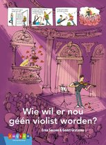 Leesserie Estafette  -   Wie wil er nou géén violist worden?