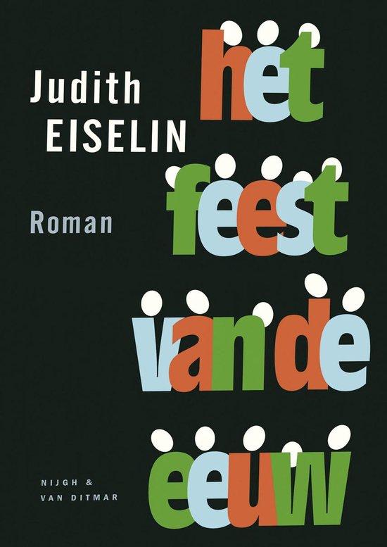 Het feest van de eeuw - Judith Eiselin  