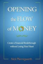 Opening the Flow of Money