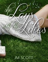 She Lays With The Lilies