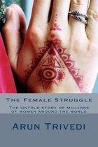 The Female Struggle