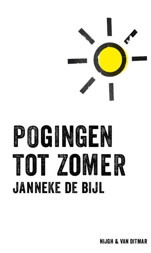 Pogingen tot zomer - Janneke de Bijl |