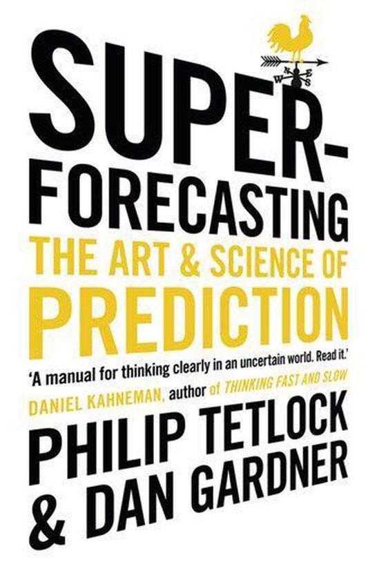 Boek cover Superforecasting van Philip Tetlock (Onbekend)