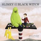 Slimey and the Black Witch