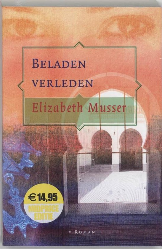 BELADEN VERLEDEN - Elizabeth Musser |