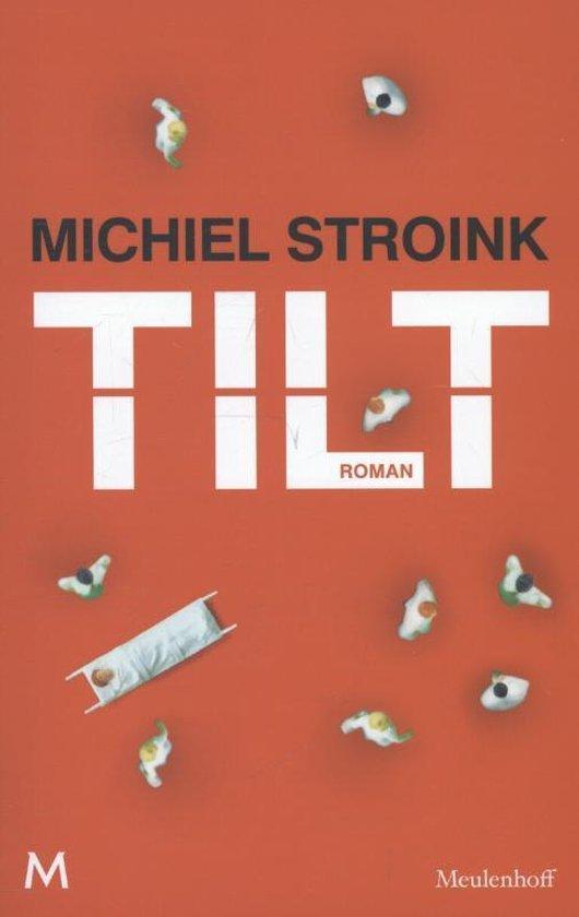 Tilt - Michiel Stroink pdf epub