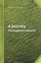 A Journey Throughout Ireland