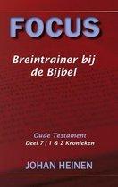 Focus - Breintrainer bij de bijbel - OT deel 7