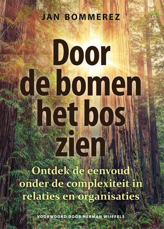 Door de bomen het bos zien - Jan Bommerez |