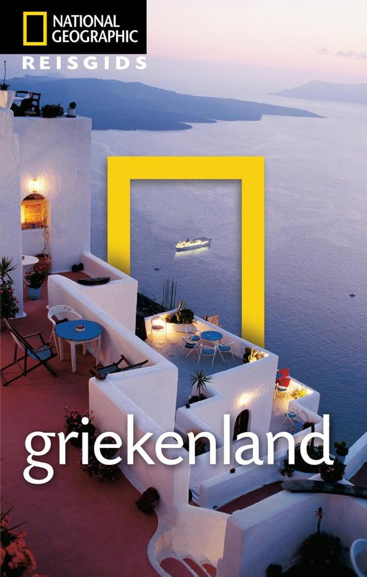 National Geographic Reisgids - Griekenland - National Geographic Reisgids |