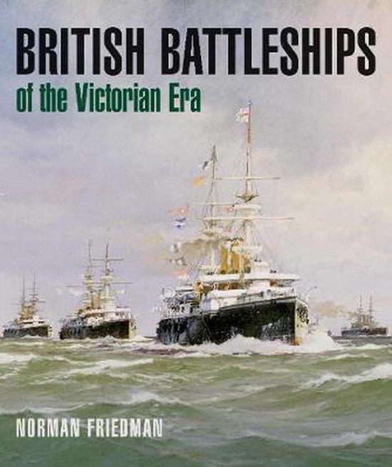 British Battleships of the Victorian Era
