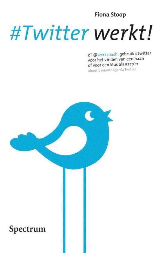 Cover van het boek '#Twitter werkt!' van Fiona Stoop