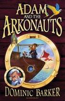 Boek cover Adam and the Arkonauts van Dominic Barker
