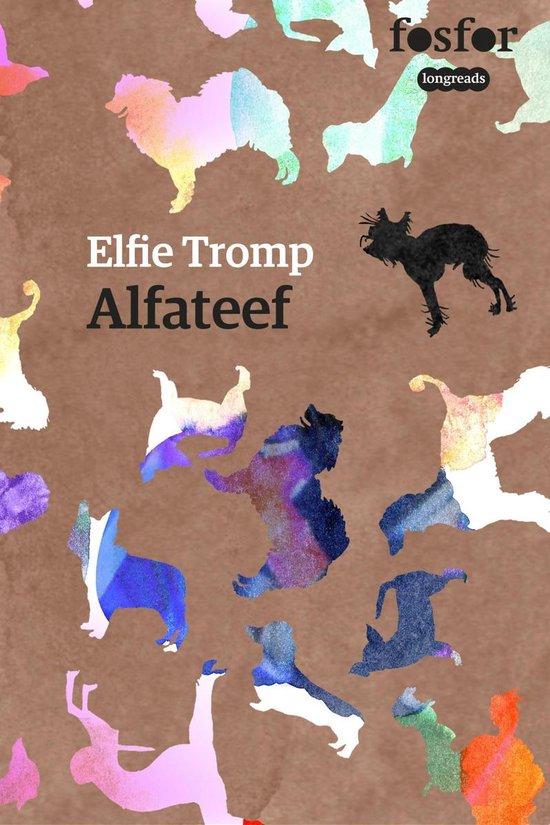Alfateef - Elfie Tromp |