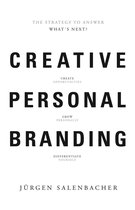 Creative Personal Branding: The Strategy to Answer: What's Next?