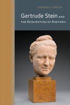 Gertrude Stein and the Reinvention of Rhetoric