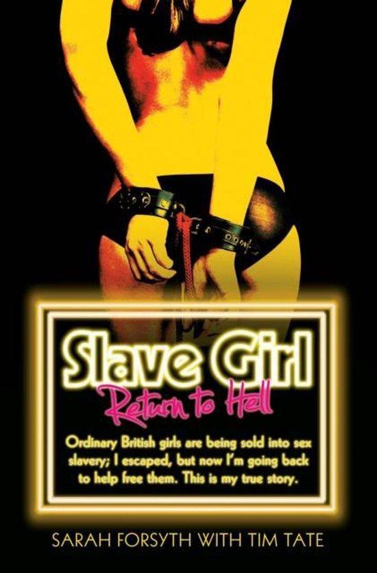 Boek cover Slave Girl - Return to Hell van Sarah Forsyth (Paperback)
