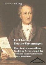 Boek cover Carl Loewes Goethe-Vertonungen van Hsiao-Yun Kung