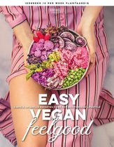 Boek cover Easy Vegan Feelgood van Living The Green Life (Hardcover)