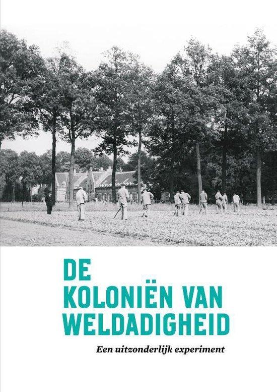 De Koloniën van Weldadigheid - Kathleen de Clercq |