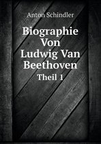 Biographie Von Ludwig Van Beethoven Theil 1