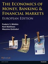 Boek cover The Economics of Money, Banking and Financial Markets van Frederic Mishkin (Paperback)