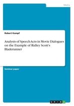 Analysis of Speech Acts in Movie Dialogues on the Example of Ridley Scott's Bladerunner