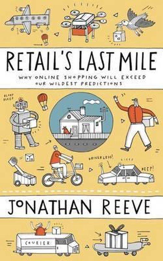 Boek cover Retails Last Mile van Jonathan Reeve (Paperback)